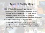 types of facility usage
