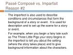 pass compos vs imparfait reason 2