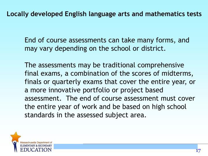 Locally developed English language arts and mathematics tests