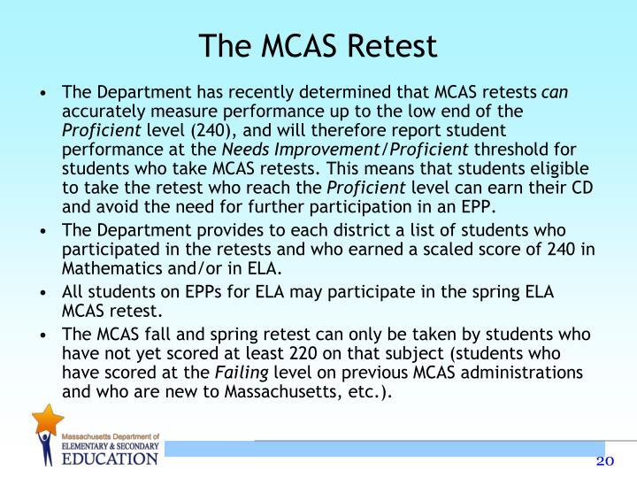 The MCAS Retest