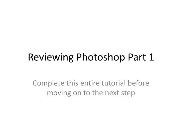reviewing photoshop part 1 n.