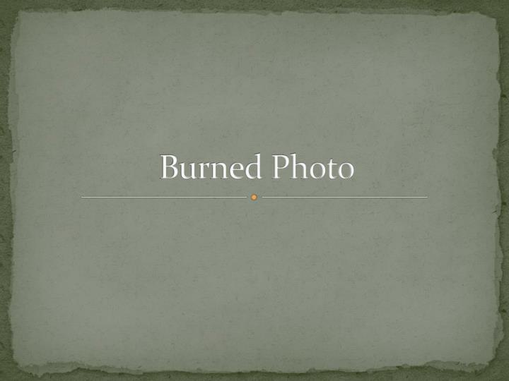 burned photo n.