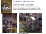704 mhz coupler test stand