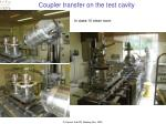 coupler transfer on the test cavity