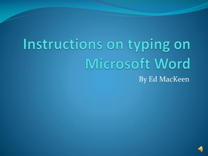 instructions on typing on microsoft word n.