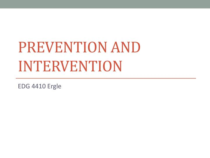 prevention and intervention n.