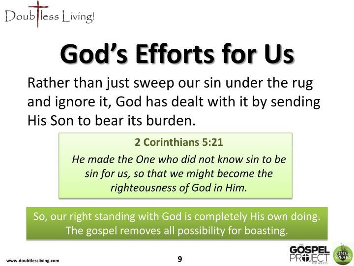 God's Efforts for Us
