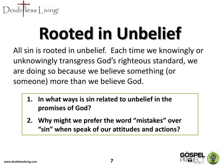 Rooted in Unbelief