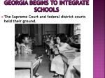 georgia begins to integrate schools