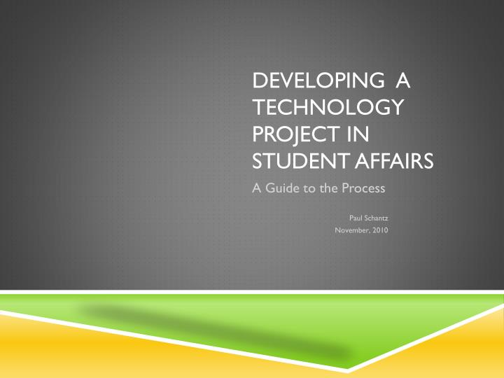 developing a technology project in student affairs n.