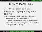 outlying model runs
