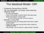 the idealized model cm1
