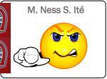 m ness s it