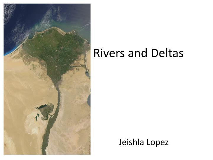 rivers and deltas n.