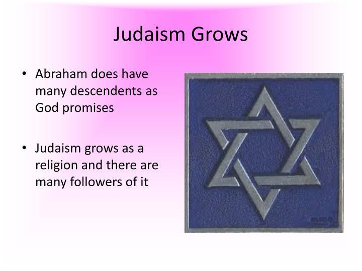 Judaism Grows