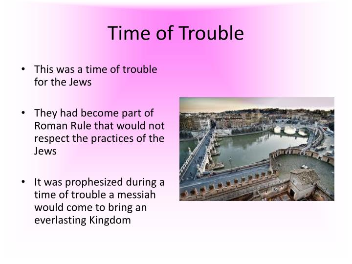 Time of Trouble