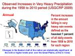 observed increases in very heavy precipitation during the 1958 to 2010 period usgcrp 2009