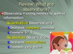 review what are observations