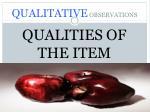 qualitative observations