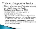 trade act supportive service