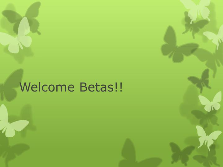 welcome betas n.