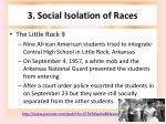 3 social isolation of races