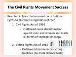 the civil rights movement success