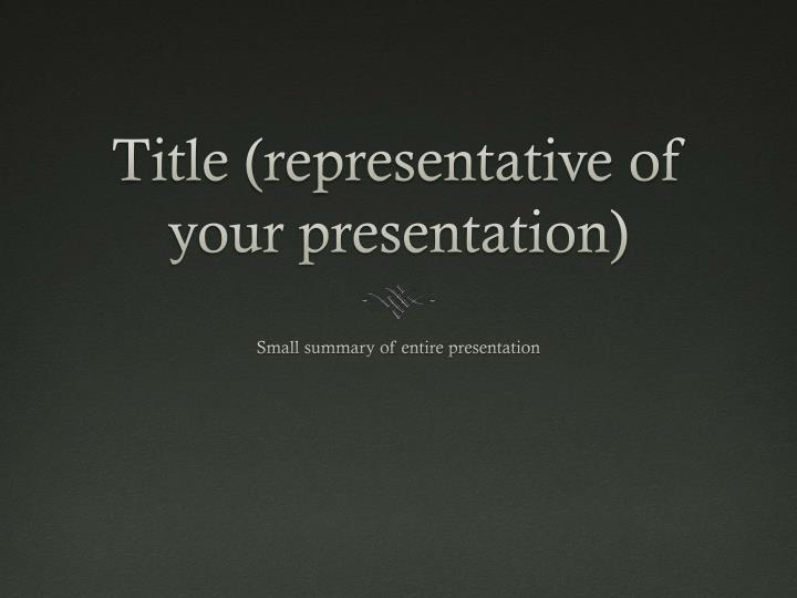 title representative of your presentation n.