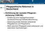 pflegepolitische reformen in deutschland1
