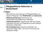 pflegepolitische reformen in deutschland2