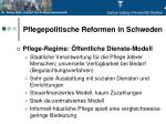 pflegepolitische reformen in schweden