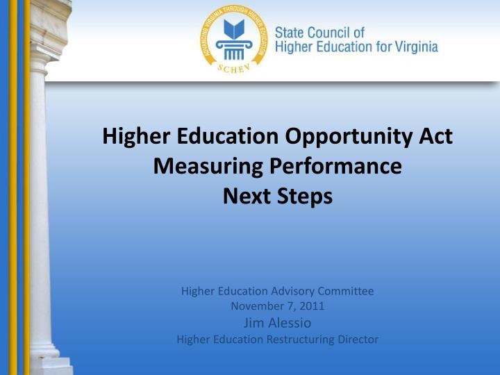 higher education opportunity act measuring performance next steps n.