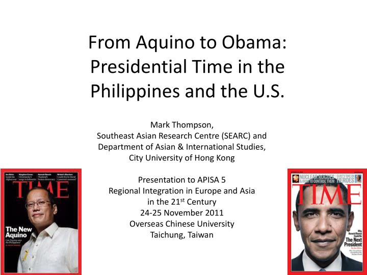 from aquino to obama presidential time in the philippines and the u s n.