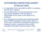authorized inspection agency of record aia