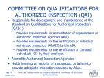 committee on qualifications for authorized inspection qai