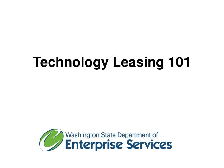 technology leasing 101 n.