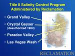 title ii salinity control program administered by reclamation