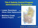 title ii salinity control program administered by reclamation1
