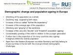 demographic change and population ageing in europe
