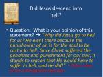 did jesus descend into hell