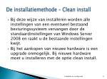 de installatiemethode clean install
