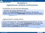 perspektive 2 organisationen verb nde und dienstleister