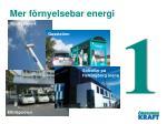 mer f rnyelsebar energi