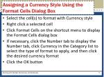 assigning a currency style using the format cells dialog box