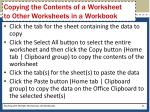 copying the contents of a worksheet to other worksheets in a workbook