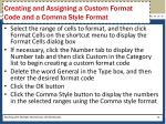 creating and assigning a custom format code and a comma style format