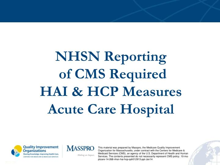 nhsn reporting of cms required hai hcp measures acute care hospital n.
