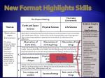 new format highlights skills