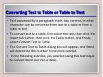 converting text to table or table to text