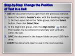 step by step change the position of text in a cell